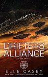 Drifters' Alliance, Book 3