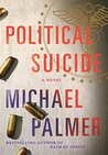 Political Suicide (Dr. Lou Welcome, #2)