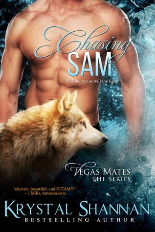 Chasing Sam (Vegas Mates, #1) by Krystal Shannan