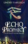 Echo Prophecy: A Time Travel Romance