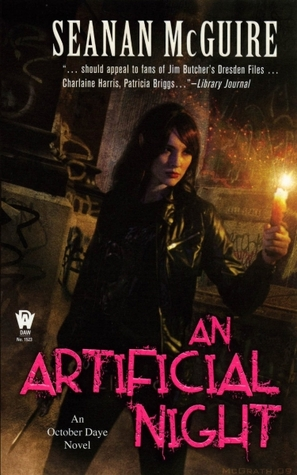 Review: An Artificial Night by Seanan McGuire (@jessicadhaluska, @seananmcguire, @dawbooks)