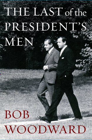 """an analysis of the book all the presidents men by carl bernstein and bob woodward In his slight but readable new book, """"the last of the president's men,"""" bob woodward — who, with carl bernstein, broke the watergate story for the washington post more than four decades ."""
