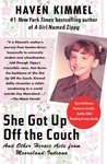 She Got Up Off the Couch: And Other Heroic Acts from Mooreland, Indiana