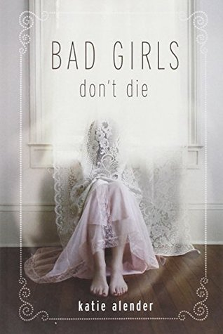 Bad Girls Don't Die (Bad Girls Don't Die, #1)