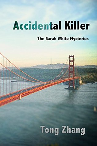 Accidental Killer (The Sarah White Mysteries #1)