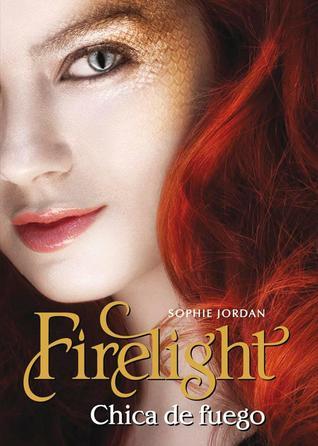Firelight: Chica De Fuego (Firelight, #1)