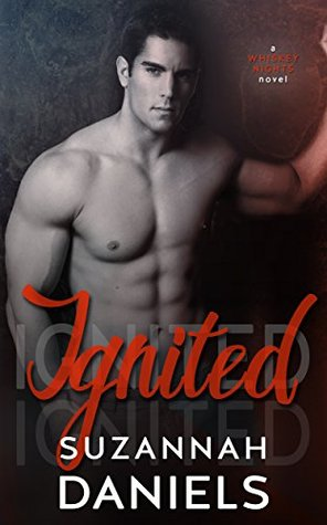 Ignited (Whiskey Nights, #2) by Suzannah Daniels