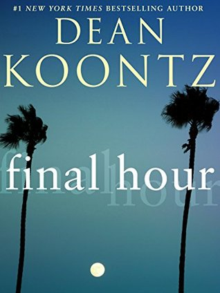 Final Hour (Short Story) by Dean Koontz