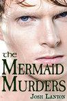 The Mermaid Murders by Josh Lanyon