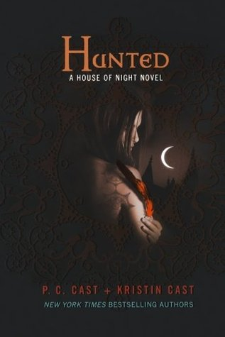 Hunted (House of Night #5)