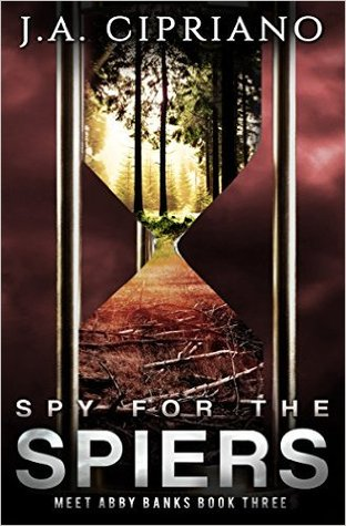 Spy for the Spiers (Meet Abby Banks, #3)
