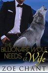 The Billionaire Wolf Needs a Wife (Ranch Romeos #2)