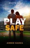 Play Safe (Make the Play #1)