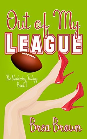Out of My League (The Underdog Trilogy Book 1)