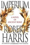 Imperium: A Novel of Ancient Rome (Cicero, #1)