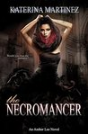 The Necromancer: A Ghost Witch Thriller (Amber Lee Mysteries Book 4)