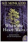 When the Heart Waits: Spiritual Direction for Life's Sacred Questions