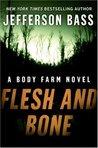 Flesh and Bone (Body Farm #2)