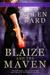 Blaize and the Maven by Ellen Bard