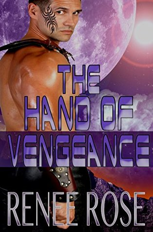 The Hand of Vengeance by Renee Rose