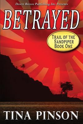 Betrayed by Tina Pinson