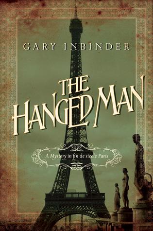 The Hanged Man: A Mystery in Fin de Siecle Paris (Inspector Lefebvre #2)