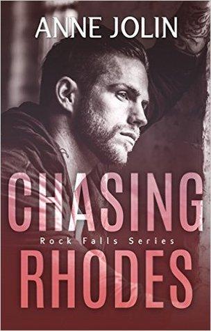 Chasing Rhodes (Rock Falls, #1)