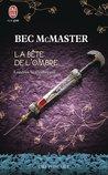 La bête de l'ombre by Bec McMaster