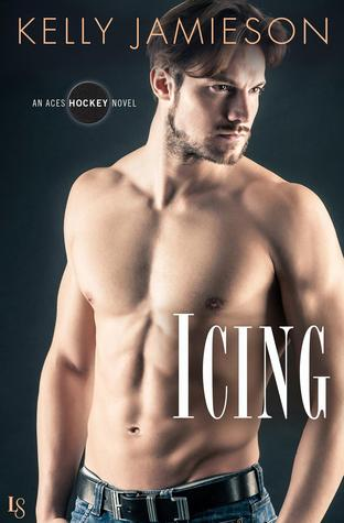 Icing (Aces Hockey, #2) by Kelly Jamieson