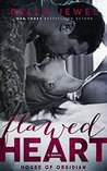 Flawed Heart (House of Obsidian, #1)