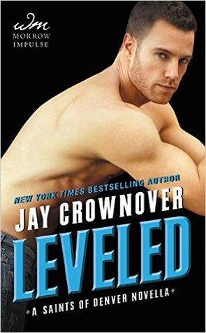 Leveled (Saints of Denver, #0.5) by Jay Crownover