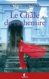 Le Châle de cachemire by Rosie Thomas