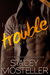 Looking for Trouble (Nashville U, #1) by Stacey Mosteller