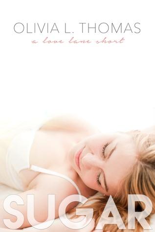 Sugar (A Love Lane Short, #2)