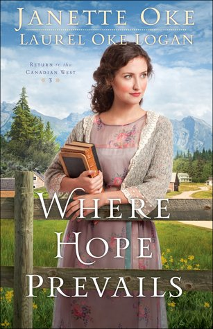 Where Hope Prevails (Return to the Canadian West #3)