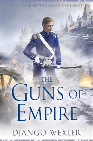 The Guns of Empire (The Shadow Campaigns, #4)