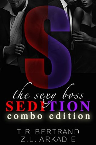 The Sexy Boss Sedition (The Sexy Series) by Z.L. Arkadie
