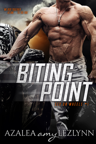 BITING POINT (Sex on Wheels #1) by Azalea Amy Lezlynn
