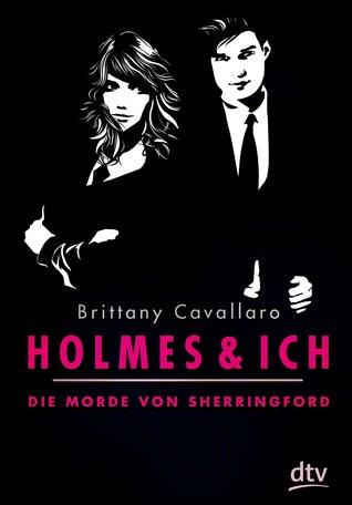 Die Morde von Sherringford (Holmes und ich, #1)