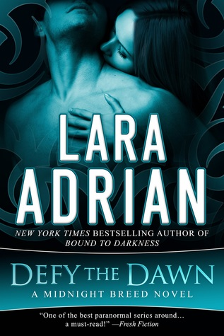Defy the Dawn (Midnight Breed, #14)