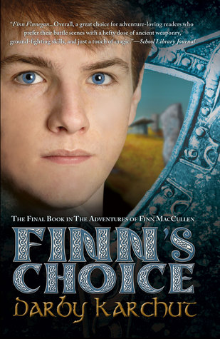 Finn's Choice  (The Adventures of Finn MacCullen, #4)