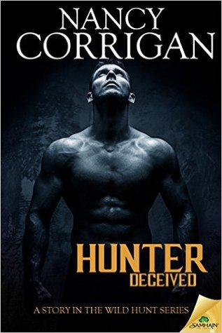 Hunter Deceived (Wild Hunt, #1) by Nancy Corrigan