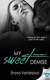 My Sweet Demise