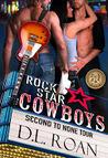 Rock Star Cowboys (The McLendon Family Saga, #3)