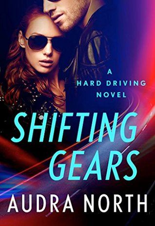 {Review} Shifting Gears by Audra North