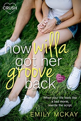 {Review} How Willa Got Her Groove Back by Emily McKay