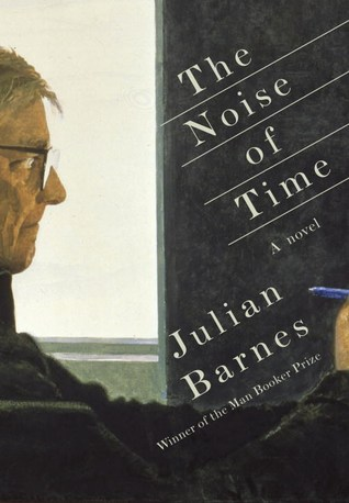 The Noise of Time by Julian Barnes (cover art)