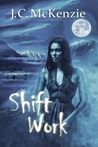 Shift Work (Carus, #4)