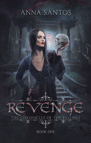 Revenge by Anna Santos | books, reading, book covers, cover love, skulls