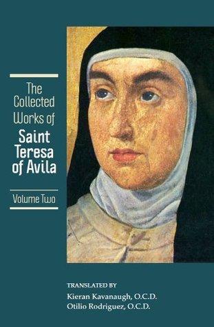 The collected works of st teresa of avila volume 2 the - Saint teresa of avila interior castle ...